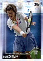 Pam Shriver 2019 Topps International Tennis Hall Of Fame Card #21 - $4.00