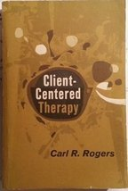 Client-Centered Therapy [Paperback] [Jan 01, 1965] Carl R. Rogers - $17.81