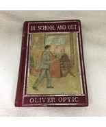 1908 In School & Out Oliver Optic The Conquest of Richard Grant HB Book  - $14.36