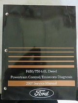 2007 Ford F 650 750 Powertrain Control Emissions Diagnosis Service Manua... - $3.28