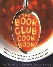 The Book Club Cookbook Gelman, Judy and Krupp, Vicki Levy - $11.62