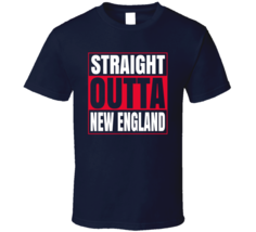 Straight Outta New England (patriots) T Shirt - $20.99