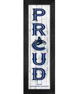 """Vancouver Canucks """"Proud and Loyal"""" - 8 x 24  Wood-Textured Look Framed ... - $39.95"""