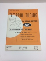 Timpani Tuning by Mervin Britton Percussion Method Book OOP 1967 Belwin - $22.24