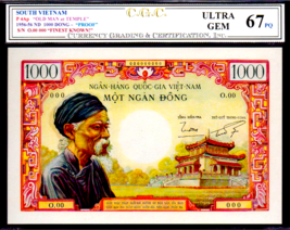 "SOUTH VIETNAM 1000 DONG 1956 ""OLD MAN NOTE""  CGC 67's - $39,500.00"