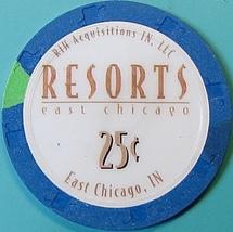 25¢ Casino Chip. Resorts, E Chicago, IN. O85. - $3.99