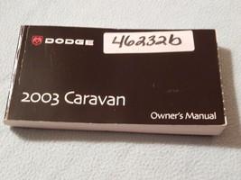 2003 Dodge Caravan Owners Manual - $14.00