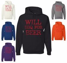 Will BBQ For Beer Sweatshirt Funny Summer Bar B Que Drinking Dad Husband... - $18.26+