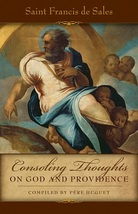 Consoling Thoughts of St. Francis de Sales: On God and Providence