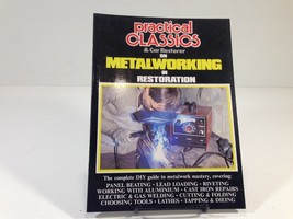 Practical Classics & Car Restorer on Metalworking in Restoration - $39.99