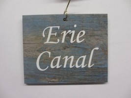 Erie Canal Sign Wood Ornament NY State Souvenir - $7.95