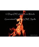 Extreme LOVE BURN Rituals 12 Days Guaranteed Get Them NOW - $90.00