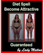 Diet Spell - Become Attractive - Guaranteed Female Beauty Body Improvement - $67.50