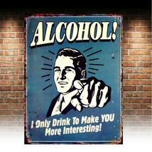 Alcohol Joke Funny, retro vintage style metal sign/plaque man cave shed ... - $5.26