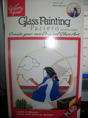 "Primary image for Gallery Glass Glass Painting Pattern ""Mesa Woman"""