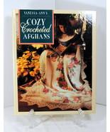 Vanessa - Ann's Cozy Crocheted Afghans 1992 Leisure Arts Oxmoor House Ha... - $19.95