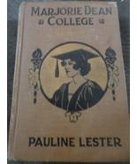 HARD COVER BOOK MARJORIE DEAN COLLEGE SENIOR BY PAULINE LESTER - $13.99