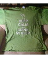 Keep Calm And Drink MI Beer Men XL T Shirt Green 100% Preshrunk Cotton M... - $16.82
