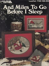 And Miles To Go Before I Sleep, Leisure Arts Christmas Cross Stitch Patt... - $3.95