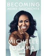 BECOMING: Meine Geschichte von Michelle Obama Gebundene Ausgabe (German ... - £37.94 GBP