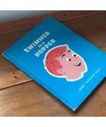 SWIMMER IS A HOPPER by Mary Jackson Ellis illustrated by Earl Warren Mol... - $13.99