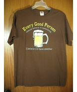Every Good Person Should Believe In Something Beer t-shirt Brown XL - $11.64
