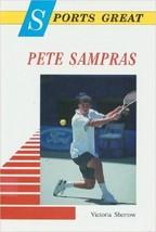 Sports Tolle Pete Sampras von Victoria Sherrow (1996, Hardcover) - $215.83