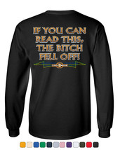 If You Can Read This, The Bitch Fell Off Long Sleeve Tee Funny Biker - $14.99+
