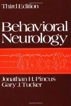Behavioral Neurology Pincus, Jonathan H. and Tucker, Gary J. - $5.15