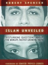Islam Unveiled: Disturbing Questions about the World's Fastest Growing F... - $33.81