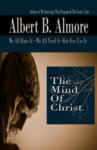The Mind of Christ: We All Have It~We All Need It~But Few Use It [Paperb... - $14.70