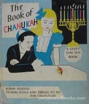 The Book of Chanukah: Story of Chanukah, Stories, Poems, Games and Things to Do