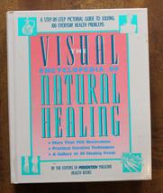 The Visual Encyclopedia of Natural Healing [Hardcover] [Jan 01, 1990] - $20.32