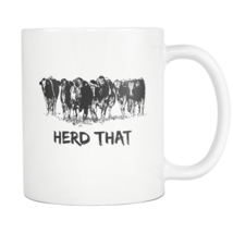 Herd That - Cow Coffee Mug - $16.95