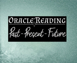 Oracle (Tarot) Reading: Past - Present - Future - $20.00