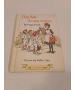 Vintage Play Ball Amelia Bedelia By Peggy Parish 1972 - $3.95