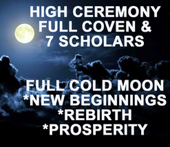 Dec 29 27X Full Cold Moon Coven & 7 Scholars High Magick 99 Yr Old Witch CASSIA4 - $77.77