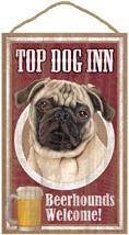 "Top Dog Inn Beerhounds Pug (Tan) Bar Sign Plaque dog 10""x16""   - $21.95"