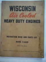 Wisconsin Engines vintage 1950s instruction manual & ill parts list model V-460D - $10.66