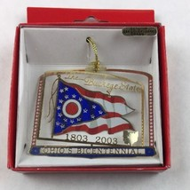 Nations Treasures Buckeye State Ohio Flag 1803 - 2003 Metal Ornament Souvenir - $14.85