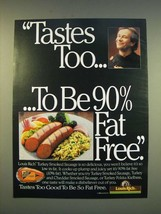 1990 Louis Rich Turkey Smoked Sausage Ad - Tastes too To be 90% fat free - $14.99