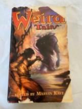 Weird Tales Libro Tascabile Storie Edito Da Marvin Kaye 1996 Barnes & No... - £6.80 GBP