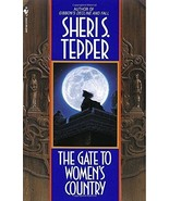 The Gate to Women's Country by Sheri S. Tepper - $8.08