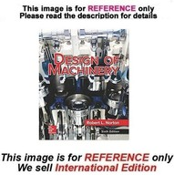 Design of Machinery by Robert L. Norton, 6th (International Edition) - $89.90
