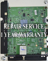Mail-in Repair Service For Samsung BN94-04957A UN32D5500 1 YEAR WARRANTY - $59.95
