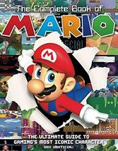 The Complete Book of Mario: The Ultimate Guide to Gaming's Most Iconic C... - $22.09