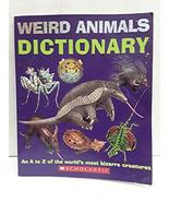Weird Animals Dictionary [Paperback] Twist, Clint - $2.96