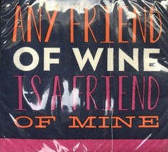 "New package of 20 Beverage Paper Napkins""Any Friend of Wine is A Friend ... - $2.00"