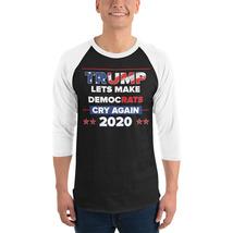 Lets democrats Cry Again 3/4 sleeve raglan shirt Trump 2020 image 2