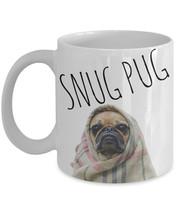 """Funny Pug Coffee Mug """"Snug Pug Mug"""" Great Pug Gift Idea For Friends or Family -  - $14.95"""